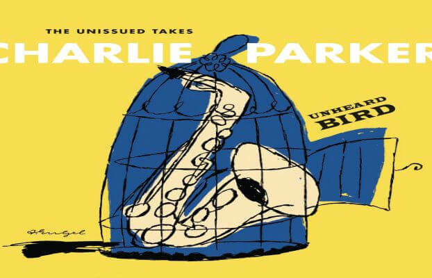 Charlie-Parker-Unheard-Bird-The-Unissued-Take-it-needs-to-be-ced